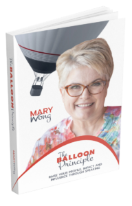 The Balloon Principle - Raise your Profile, Impact and Influence through Speaking ©2019
